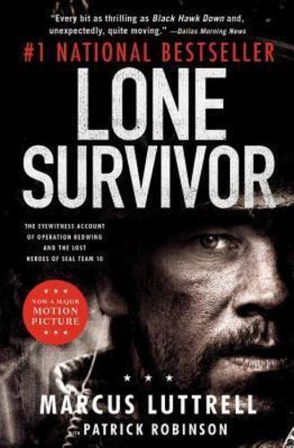 Lone Survivor : The Incredible True Story of Navy SEALs Under Siege
