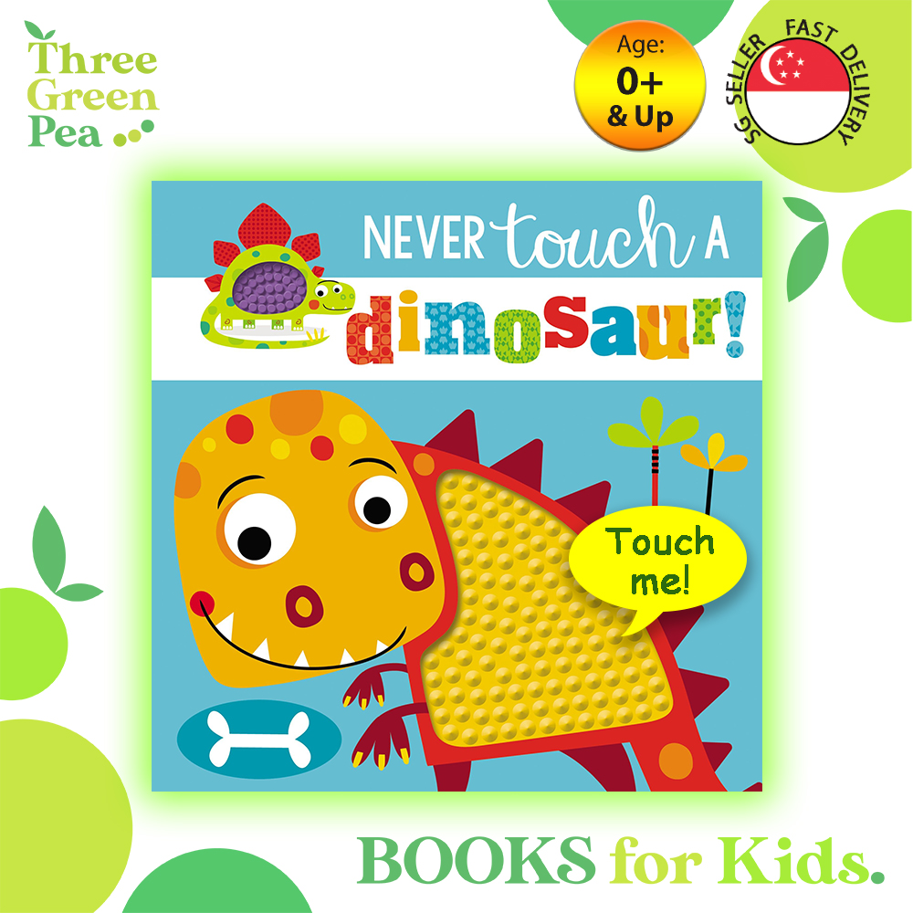 Touch and Feel Book Never Touch a Dinosaur Children Board Book for babies
