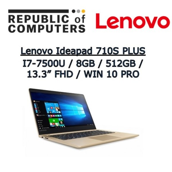 Lenovo 710S plus-| INTEL i7-7500 | 8GB RAM | 512SSD | 13.3 FHD IPS SCREEN /1 year warranty