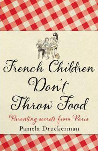 French Children Dont Throw Food