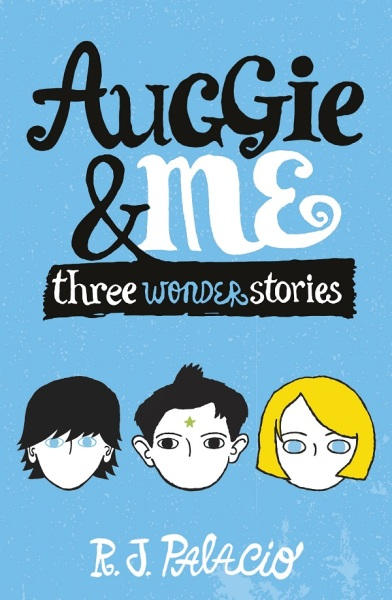 Auggie & Me: Three Wonder Stories / English Young Adult Books / (9780552574778)