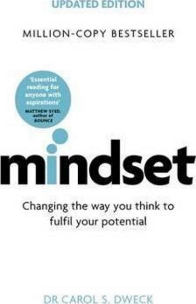 Mindset : Changing The Way You think To Fulfil Your Potential (Updated Edition)