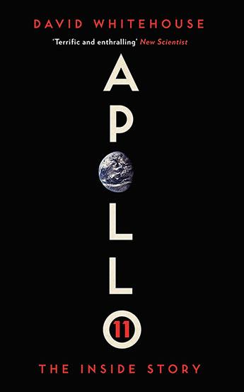 Apollo 11: The Inside Story by David Whitehouse