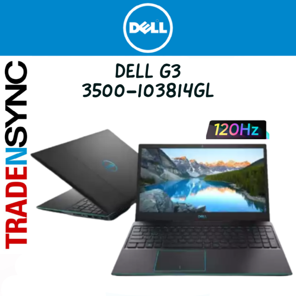 DELL G3 | 3500-103814GL |15.6 INCH FHD 120Hz 250Nits | INTEL CORE I5-10300H | 8GB RAM | 1TB HDD+256GB SSD | GTX 1650Ti 4GB GDDR6 | WIN 10 Home | 2 YR ON-SITE WARRANTY