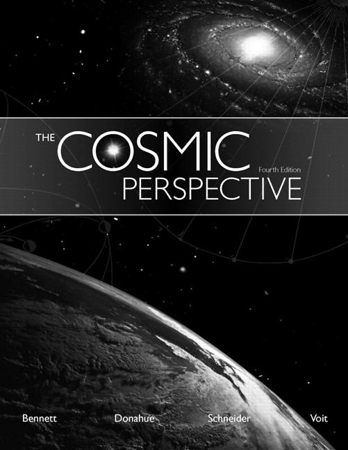 The Cosmic Perspective (4th Edition)