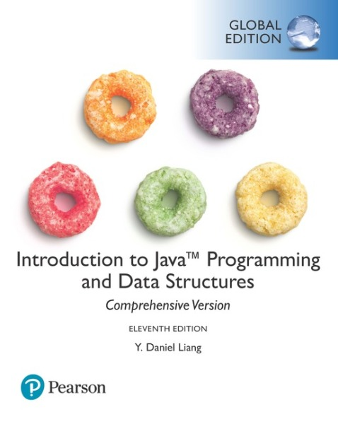 Introduction to Java Programming and Data Structures, Comprehensive Version, Global Edition   Edition 11   9781292221878   Paperback