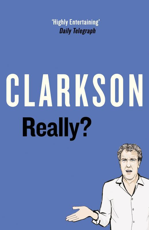Really? by Jeremy Clarkson