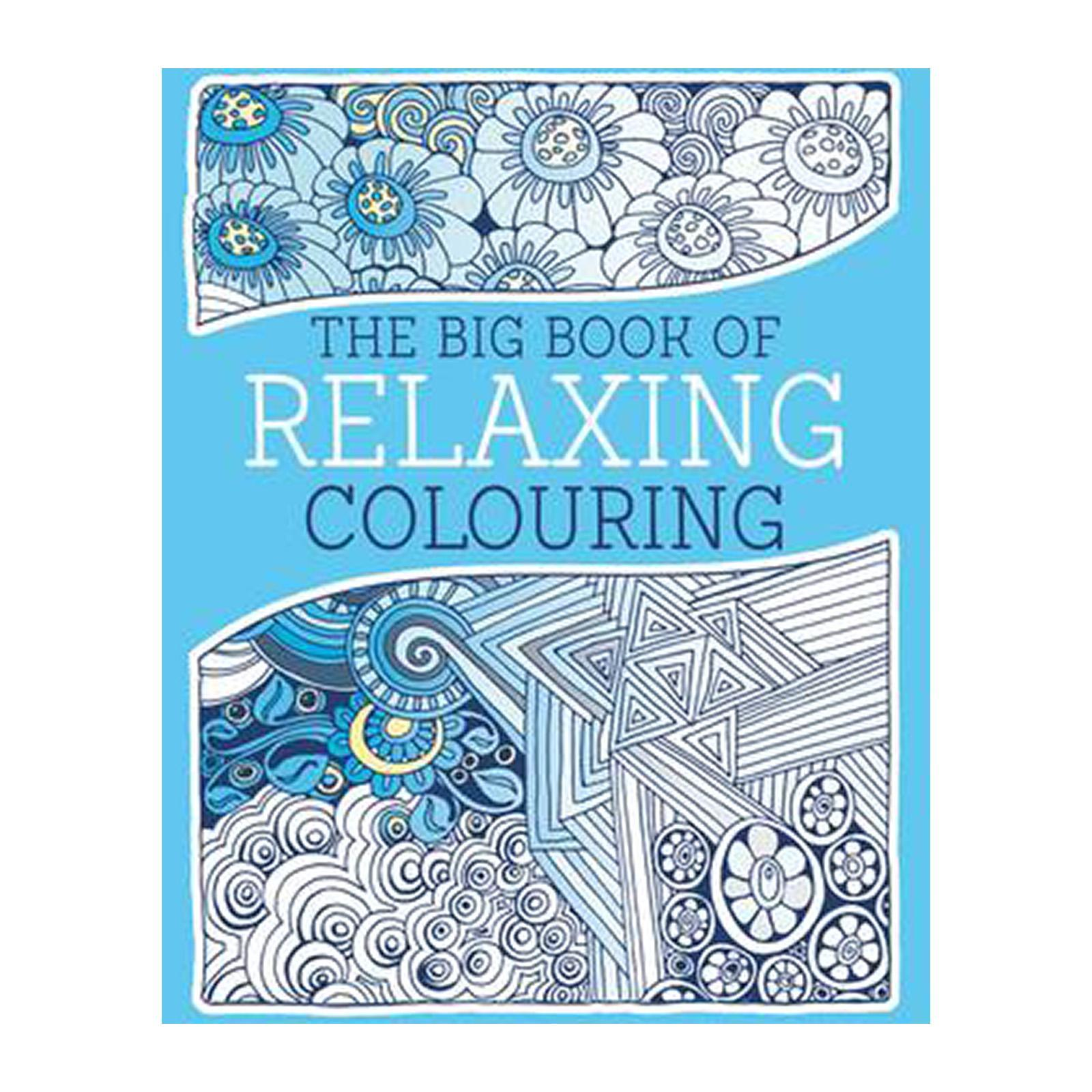 The Big Book Of Relaxing Colouring (Paperback)
