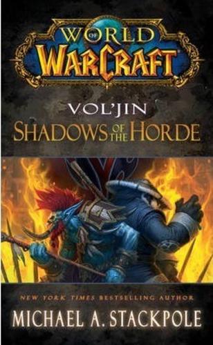 World of Warcraft: Voljin: Shadows of the Horde