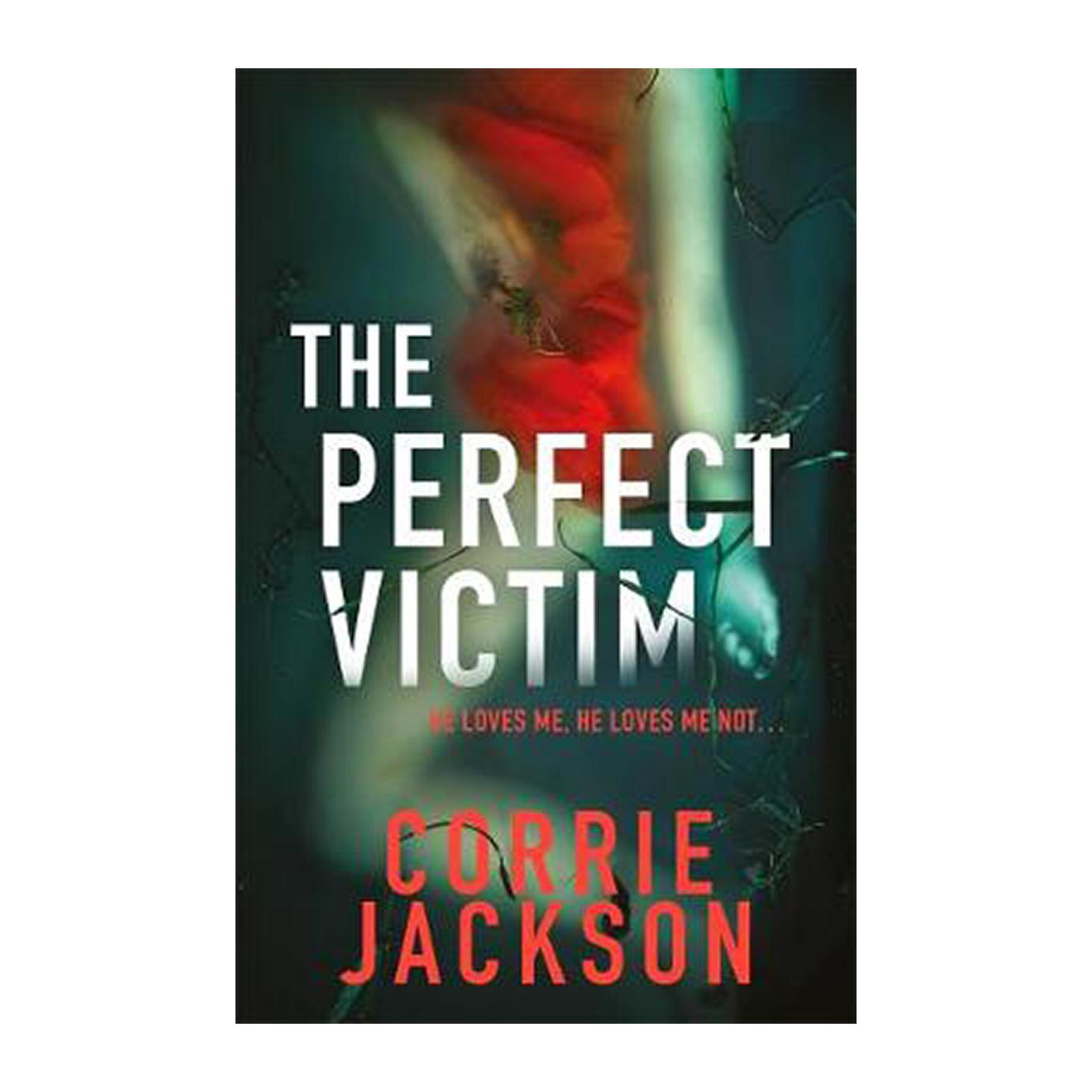 The Perfect Victim: How Far Would You Go For Friendship? (Paperback)