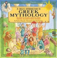 Retail A Child S Introduction To Greek Mythology Author Heather Alexander Isbn 9781579128678