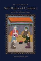 A Collection of Sufi Rules of Conduct (Author: Abu Abd Al-Rahman Sulami, ISBN: 9781903682579)