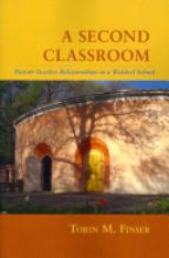 A Second Classroom (Author: Torin M. Finser, ISBN: 9781621480631)