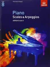 ABRSM Grade 8 Piano Scales & Broken Chords - Piano Book - Music Book - Absolute Piano - The Music Works Store MB1