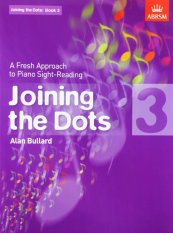 ABRSM Joining the Dots Book 3 (Piano): A Fresh Approach to Piano Sight-Readin3