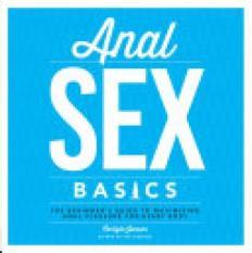 Anal Sex Basics (Author: Carlyle Jansen, ISBN: 9781592337033)
