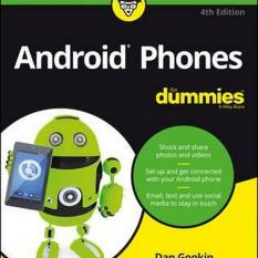 Android Phones for Dummies, 4th Edition (Author: Dan Gookin, ISBN: 9781119310686)
