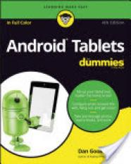 Android Tablets for Dummies, 4th Edition (Author: Dan Gookin, ISBN: 9781119310730)
