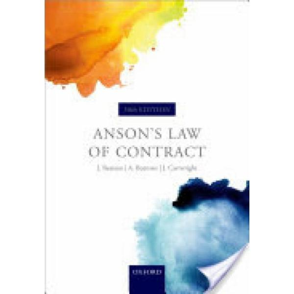 Ansons Law of Contract (Author: QC FBA Sir Jack Beatson, FBA QC Hon. Andrew Burrows, John Cartwright, ISBN: 9780198734789)