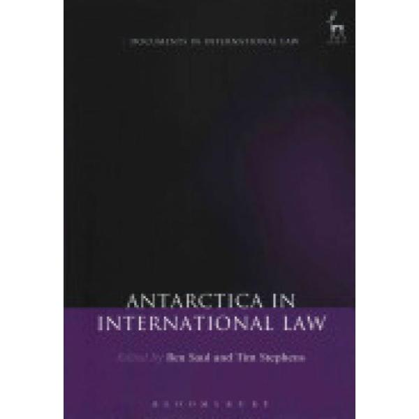 Antarctica in International Law (Author: , ISBN: 9781849467315)