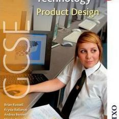 AQA GCSE Design and Technology: Product Design (Author: Jeff Draisey, Brian Russell, Krysia Ballance, Andrea Bennett, Nicola Deacon, ISBN: 9781408502761)