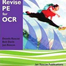 AS Revise PE for OCR (Author: Dr. Dennis Roscoe, Jan Roscoe, Bob Davis, ISBN: 9781901424522)