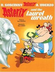 Asterix and the Laurel Wreath (Author: Rene Goscinny, ISBN: 9780752866376)