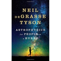 Astrophysics for People in a Hurry - Hardcover - intl