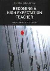 Becoming a High Expectation Teacher.