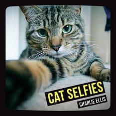 Cat Selfies (Author: Charlie Ellis, ISBN: 9781849536462)
