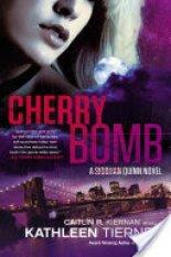 Cherry Bomb.