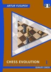 Chess Evolution 1 (Author: Artur Yusupov, ISBN: 9781906552459)