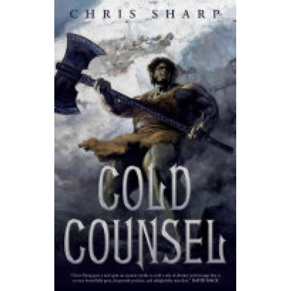 Cold Counsel (Author: Chris Sharp, ISBN: 9780765393296)