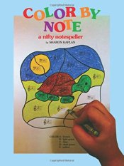 Color by Note, Book 1: A Nifty Notespeller by Sharon Kaplan - Colour Book - Piano Book - Music Book - Absolute Piano - The Music Works Store MB1
