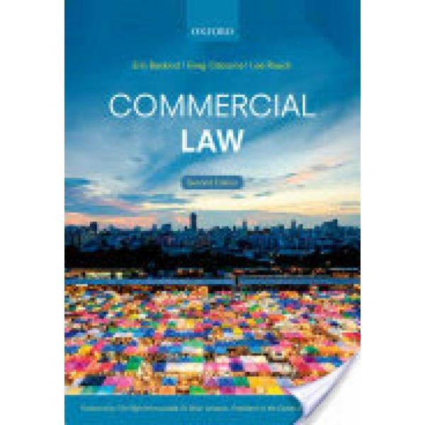 Commercial Law (Author: Liverpool John Moores University) Eric (Senior Lecturer in Law Baskind, University of Portsmouth) Greg (Senior Lecturer in Law Osborne, University of Portsmouth) Lee (Senior Lecturer in Law Roach, ISBN: 9780198729358)