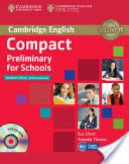 Compact Preliminary for Schools Students Book without Answers with CD-ROM (Author: Sue Elliott, Amanda Thomas, ISBN: 9781107694095)