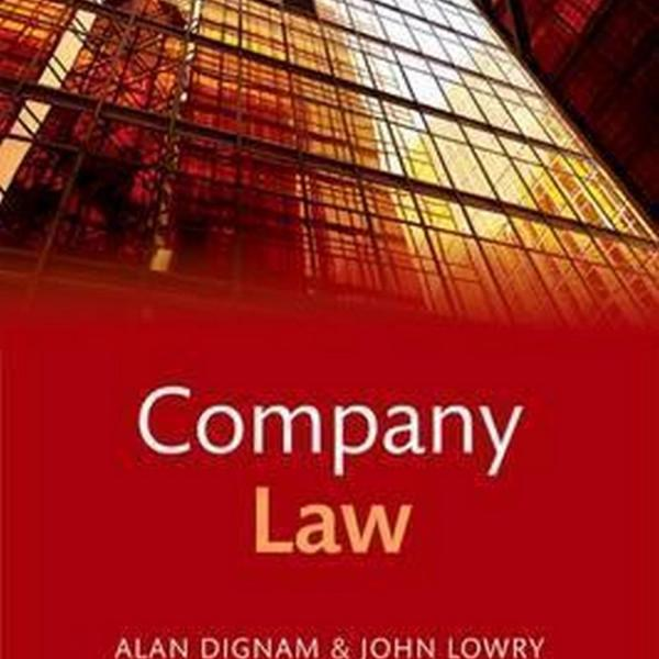 Company Law (Author: Alan Dignam, John Lowry, ISBN: 9780198753285)