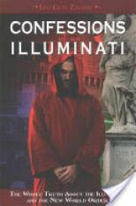 Confessions of an Illuminati (Author: Leo Lyon Zagami, ISBN: 9781888729580)