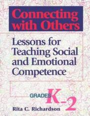 Connecting with Others, Grades K-2 (Author: Rita Coombs Richardson, Elizabeth T. Evans, ISBN: 9780878223626)