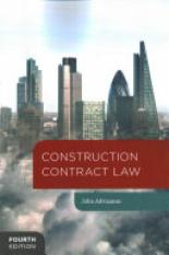 Construction Contract Law (Author: John Adriaanse, ISBN: 9781137009586)