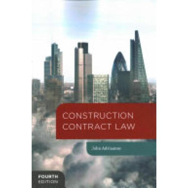 Construction Contract Law (Author: John Adriaanse, ISBN: 9781137009586)