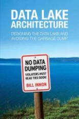 Data Lake Architecture (Author: Bill Inmon, ISBN: 9781634621175)