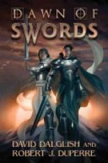 Dawn of Swords (Author: David Dalglish, Robert J. Duperre, ISBN: 9781477809792)