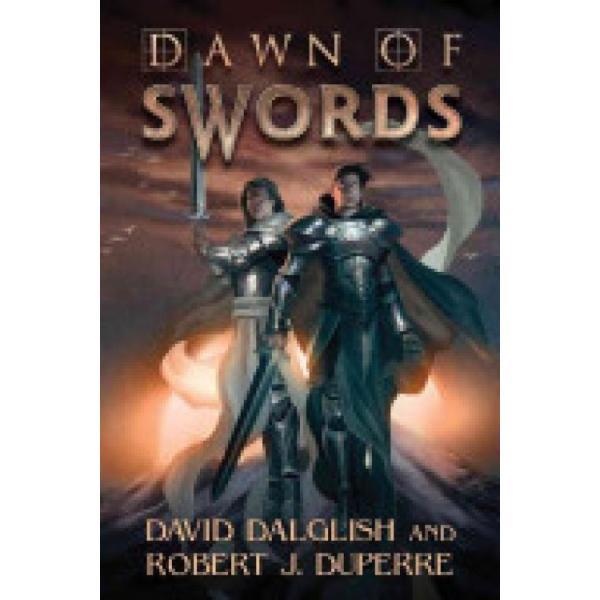 Dawn of Swords (Author: David Dalglish, Robert J. Duperre, ISBN: 9781477809792)