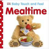 Dk Books Baby Touch And Feel Mealtime For Sale Online
