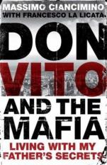 Don Vito and the Mafia (Author: Massimo Ciancimino, Francesco La Licata, ISBN: 9780857382153)