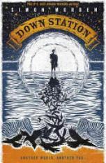 Down Station (Author: Simon Morden, ISBN: 9781473211452)