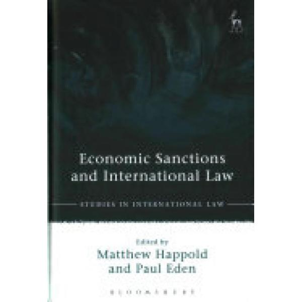Economic Sanctions and International Law (Author: , ISBN: 9781849465908)