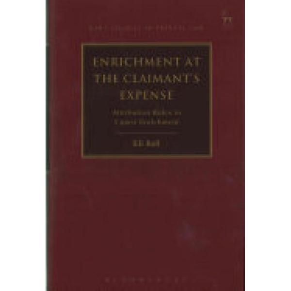 Enrichment at the Claimants Expense (Author: Eli Ball, ISBN: 9781782258391)