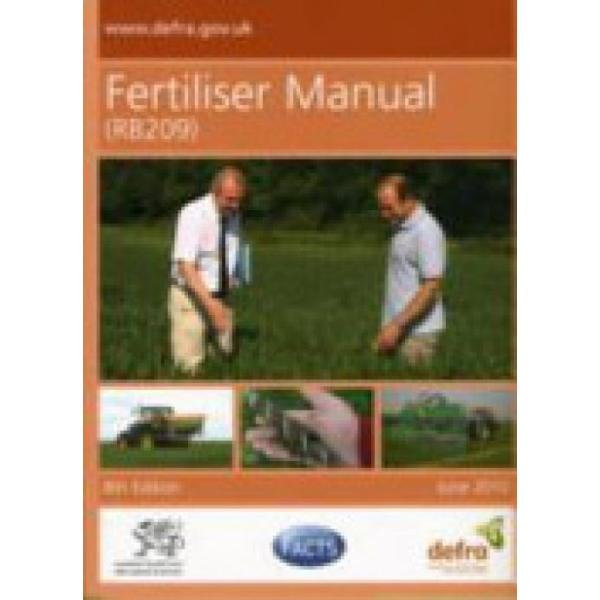 Fertiliser Manual (RB209) (Author: Food and Rural Affairs Great Britain: Department for Environment, Great Britain: Welsh Assembly Government, ISBN: 9780112432869)